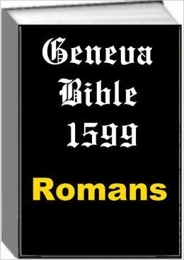 Geneva Bible 1599 Romans