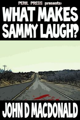 What Makes Sammy Laugh? [Illustrated]