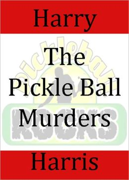 The Pickle Ball Murders