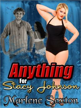 Anything for Stacy Johnson - Stacy's BBW Adventures #3