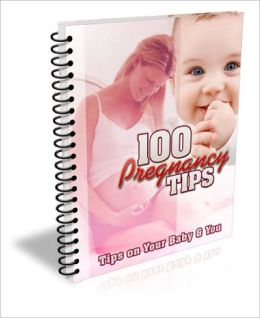 100 Pregnancy Tips EVERY Couple Should Know!