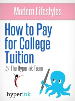 How To Pay For College Tuition (College Financial Aid)
