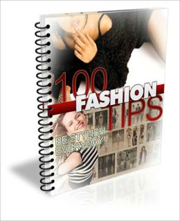With a Fresh, Clean Look - 100 Fashion Tips - Be Stylish Every Day!