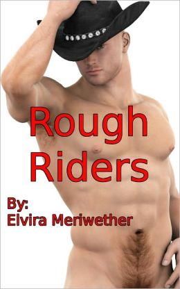 Rough Riders: How Gay Cowboys Get Their Raw Hide Whipped