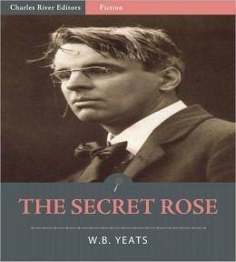 The Secret Rose (Illustrated)