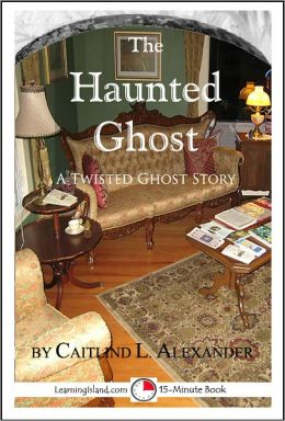 The Haunted Ghost: A Funny 15-Minute Ghost Story