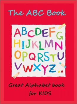 Kids Special Alphabets Book : The ABC Book