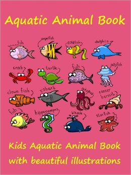 Kids : Aquatic Animal Book