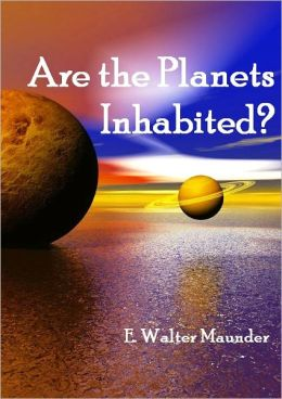 Are the Planets Inhabited? (Illustrated)