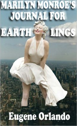 Marilyn Monroe's Journal for Earthlings