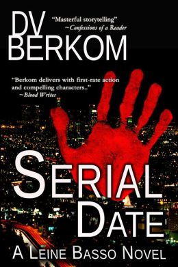 Serial Date (Leine Basso Novel #1)