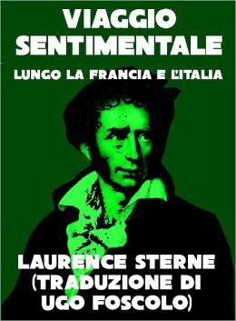 Viaggio sentimentale lungo la Francia e l'Italia