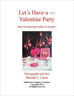Let's Have a--Valentine Party