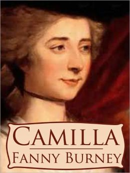 Camilla by Fanny Burney (Complete Full Version)
