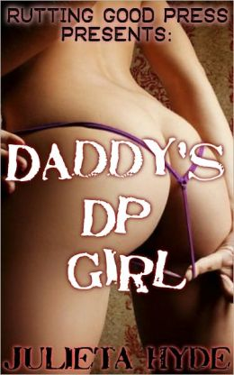 Daddy's DP Girl
