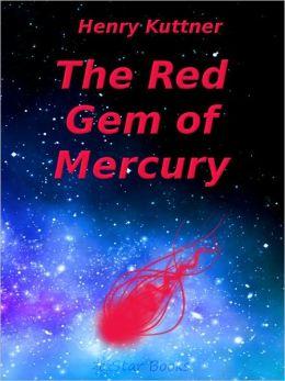 The Red Gem of Mercury