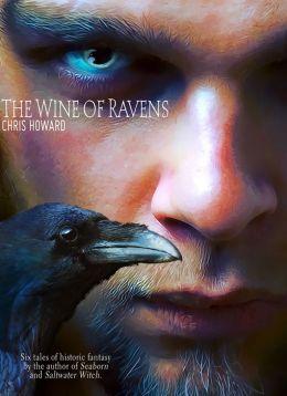 The Wine of Ravens