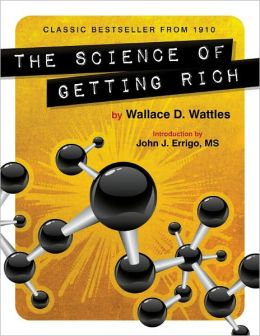 The Science of Getting Rich (Unabridged and Illustrated)