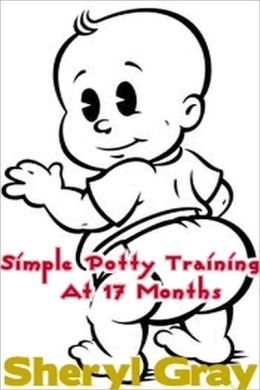Simple Potty Training At 17 Months