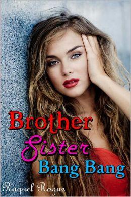 Brother Sister Bang Bang