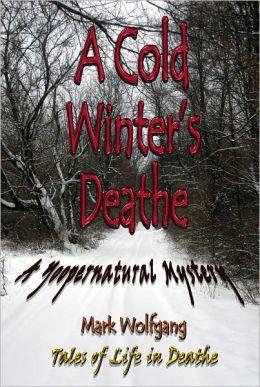 A Cold Winter's Deathe