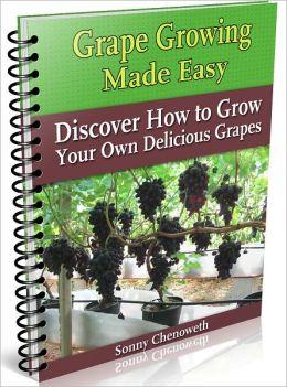 Grape Growing Made Easy
