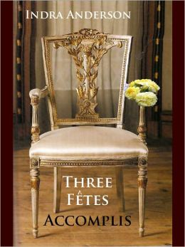 Three Fetes Accomplis