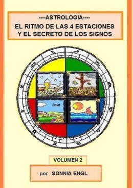 Astrologia-El Ritmo de las 4 Estaciones y el Secreto de los Signos-Volum.2