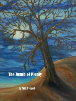 The Death of Plenty