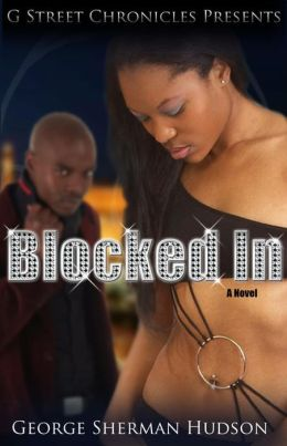Blocked In (G Street Chronicles Presents)