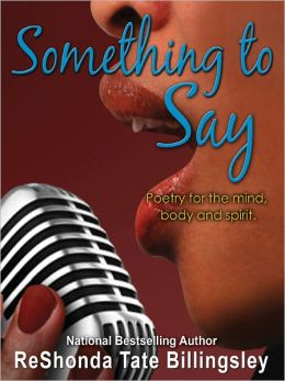 Something to Say: Poetry to motivate the mind, body and soul