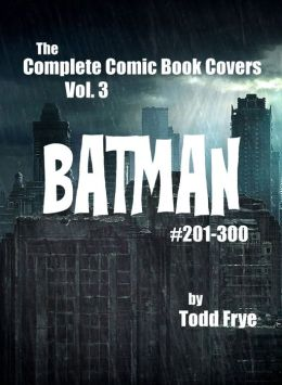 Comic Book Covers: Batman #201-300
