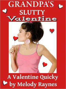 Grandpa's Slutty Valentine