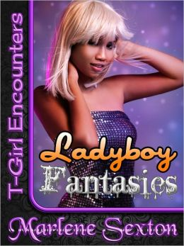 Ladyboy Fantasies (T-Girl Encounters)