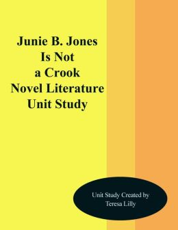 Junie B. Jones Is Not a Crook Novel Unit Study