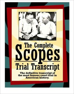 The Complete Scopes Trial Transcript