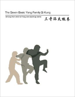 The Seven Basic Yang Family Qi Kung