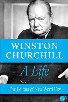 Winston Churchill, A Life