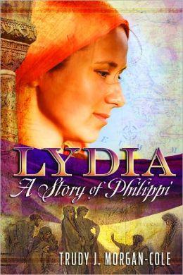 Lydia: A Story of Philippi