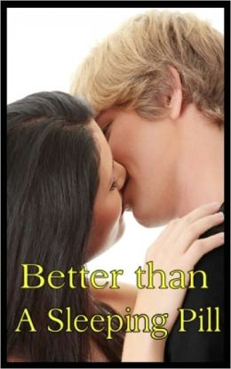 Better than A Sleeping Pill - Adult Erotic Story