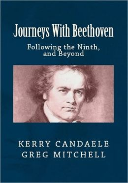 JOURNEYS WITH BEETHOVEN: Following the Ninth, and Beyond