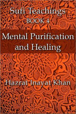 Mental Purification and Healing