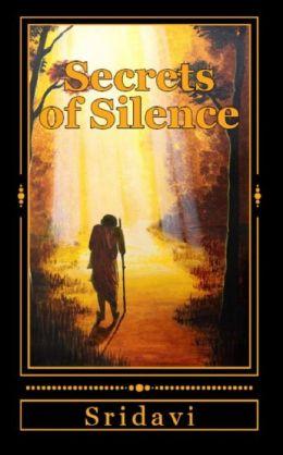 Secrets of Silence: The Inner Journey