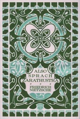 Thus Spake Zarathustra (A Book for All and None) [With ATOC]