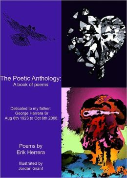 The Poetic Anthology - Erik Herrera