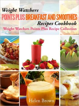 Weight Watchers Points Plus Friendly Breakfast & Smoothie Recipes
