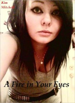 A Fire in Your Eyes