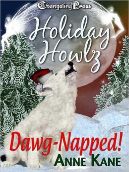 Holiday Howlz: Dawg-Napped!