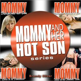 MOMMY AND HER HOT SON SERIES (4 BOOKS)