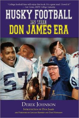 Husky Football in the Don James Era